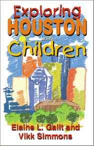 Exploring Houston with Children