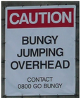 Bungy Jumping (sign under a bridge)