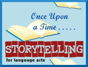 Storytelling for Language Arts Development