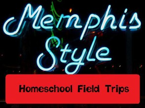 Field Trips in Memphis