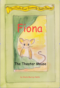 Fiona the Theater Mouse (from the book.  All rights reserved.)