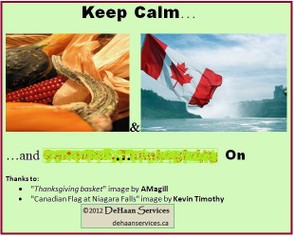 """Keep Calm for Canadian Thanksgiving (setup)"" image by Mike DeHaan"