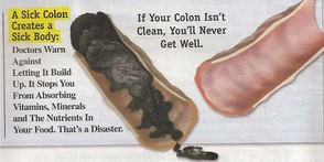 If Your Colon Isn't Clean, Yo'ull Never Get Well