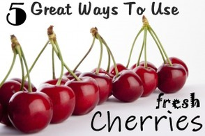 Easy & Delicious Fresh Cherry Recipes.
