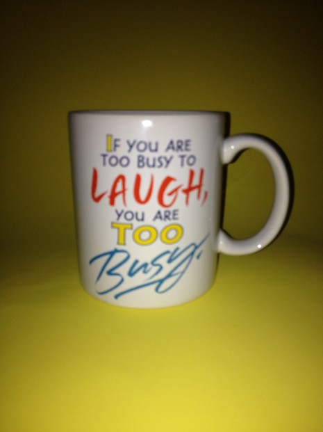Coffee mug full of laughs