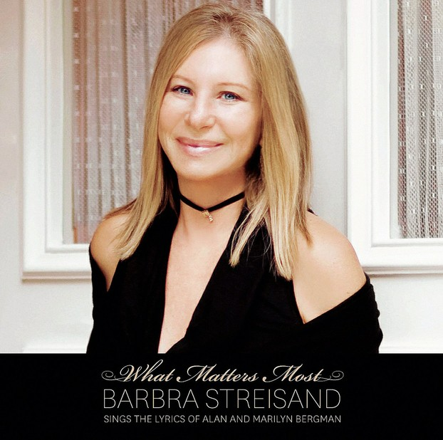 """""What Matters Most"": Barbra Streisand sings the lyrics of Alan and Marilyn Bergman"""