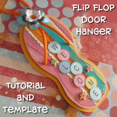 5ec53dc8b Free Flip Flop Door Hanger Tutorial and Free Template