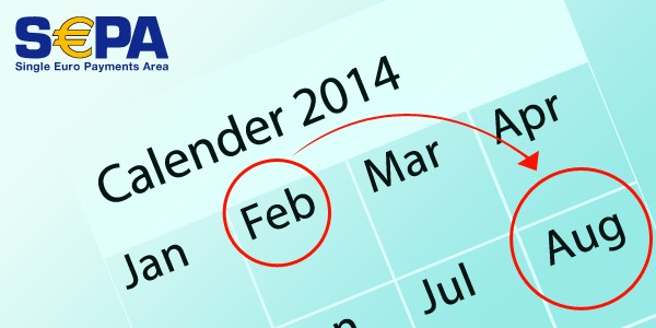 SEPA Migration Date Extended to August 2014