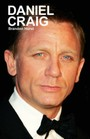 DANIEL CRAIG: A James Bond of our Times