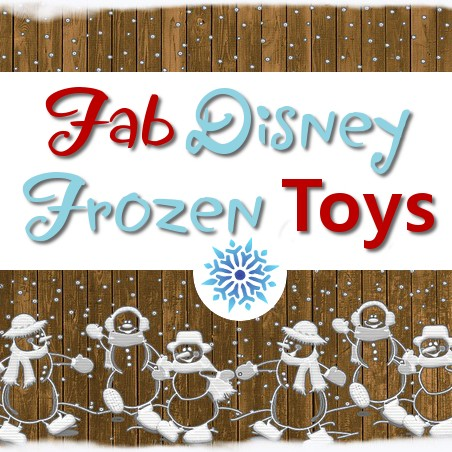Fab Disney Frozen Toys and Games for Kids