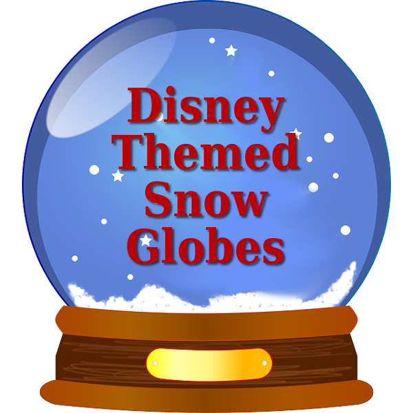 Walt Disney Snowglobes and Water Globe Collectibles and Keepsake Gifts