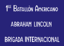 """Lincoln Battalion-Tom Mooney company"""