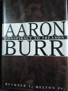 Aaron Burr Conspiracy to Treason
