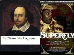 Shakespeare versus Super Fly