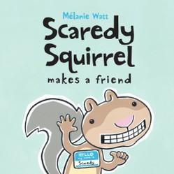 Scaredy Squirrel by Melanie Watt  amazoncom